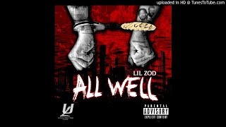 Lil Zod - All Well