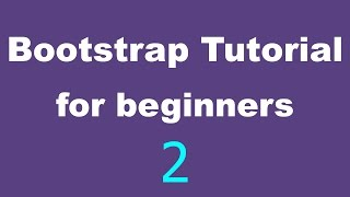 Bootstrap Tutorial for Beginners - 02 - Download and setup