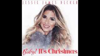 Watch Jessie James Decker Baby Its Christmas video