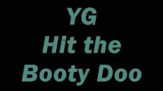 YG-Hit the Booty Doo