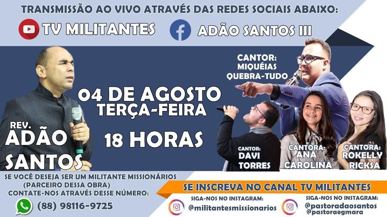 REV. ADÃO SANTOS AO VIVO-PARTICIPAÇÃO ESPECIAL DE VÁRIOS CANTORES DOS MILITANTES MISSIONÁRIOS