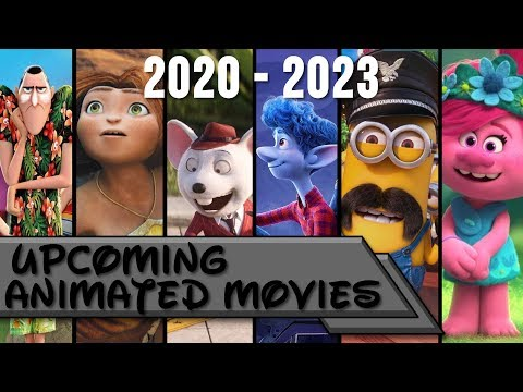 Upcoming Animated Movies 2020-2023