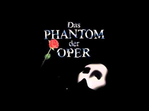 Phantom of the Opera (German Musical/Hamburg 1990) - Phantom der Oper (Musical Version)