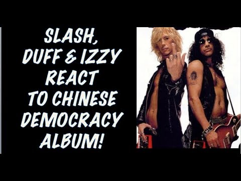 Guns N' Roses:True Story Behind Slash, Duff, Izzy Stradlin Reactions to Chinese Democracy by Axl!