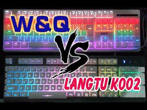 So sánh bàn phím Langtu K002 và W&Q//Kỳ phùng địch thủ//những bàn phím giả cơ cực chất