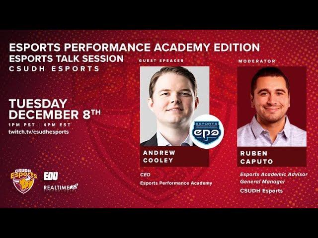 CSUDH Esports Talk Session: Esports Performance Academy Edition