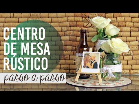 CENTRO DE MESA RÚSTICO | garrafas e mason jars