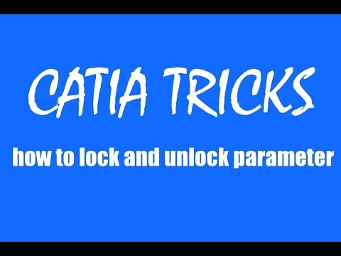 CATIA free basic online training  how to lock and unlock parameter tutorial for beginners