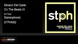 Silvano Del Gado - On The Beats IV (DJ Tool)