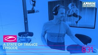 A State Of Trance Episode 831 ASOT831