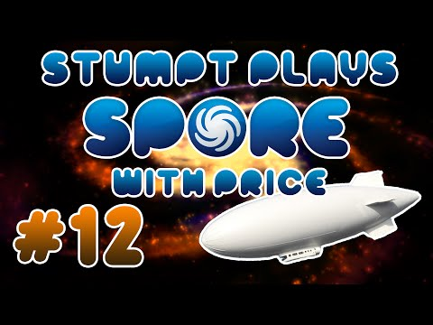 Stumpt Plays - Spore - #12 - Money by Land, Sea and Air!