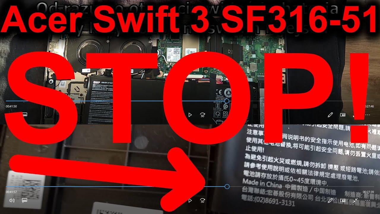 Download UWAGA !!! Acer Swift 3 SF316-51 - Wybrzuszona klawiatura, problemy z montażem baterii Test demontaż