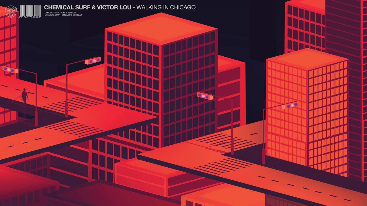 Image result for Chemical Surf & Victor Lou - Walking In Chicago