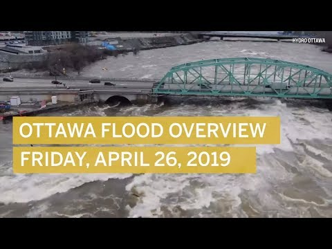 Ottawa/Gatineau Flood overview: What happened Friday April 26, 2019