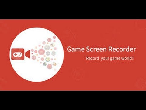 Приложение для записи видео на смартфоне Game Screen Recorder. Android 5.11 без ROOT прав