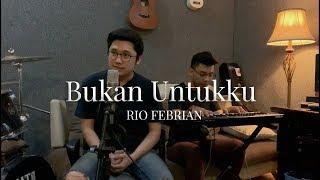 Gambar cover Bukan Untukku - Rio Febrian (Cover by Raynaldo Wijaya ft Antonio Christian on Piano)
