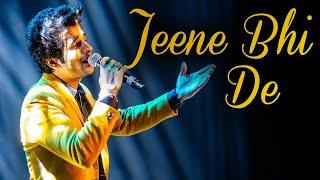 JEENE BHI DE karaoke cover song Ankush Bhardwaj I Dil sambhal ja zara I ARIJIT SINGH I