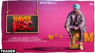 Navee ABC (Teaser) Yudhveer Singh | Rel On 14 Nov | White Hill Music