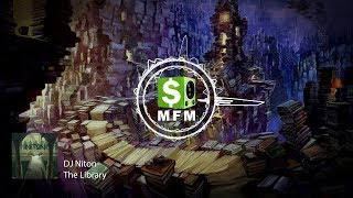 DJ Niton - The Library FREE Electro House Music, Psytrance Music For Monetize