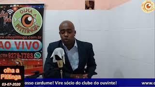 Programa Olha a Pititinga- 03-07-2020