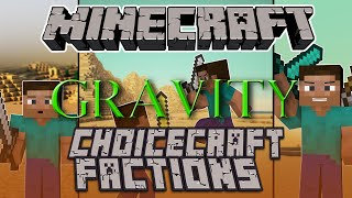 Server Event: Gravity on Choicecraft Factions