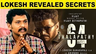 Lokesh Kanagaraj Revealed Secrets Of Thalapathy 64