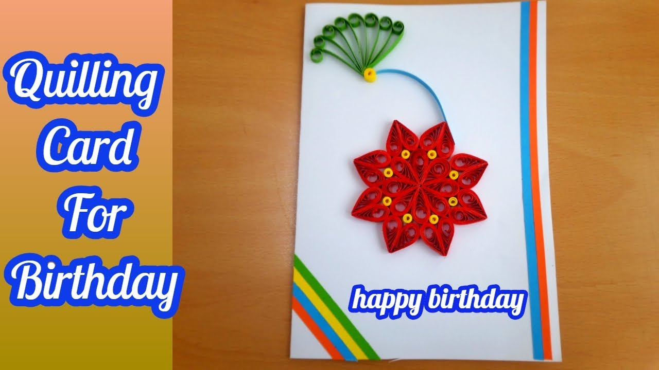 How To Make Diy Paper Quilling Card Diy Paper Crafts Birthday