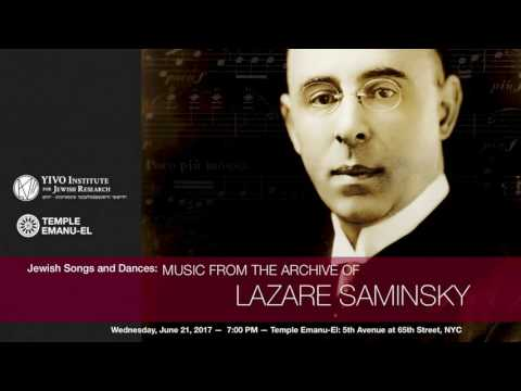 Jewish Songs and Dances: Music from the Archive of Lazare Saminsky