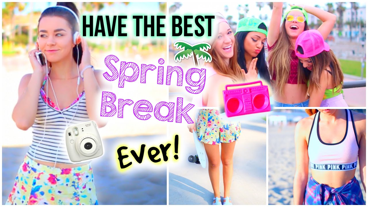 Spring Break Survival Guide What To Do Outfits Essentials And How Prepare You