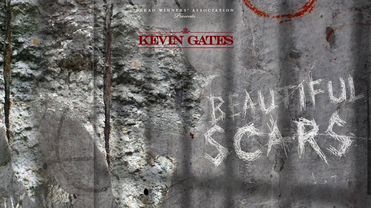 Download Kevin Gates- Beautiful scars