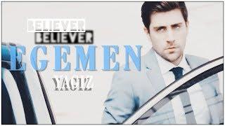 ►YAGIZ EGEMEN- BELIEVER  HD