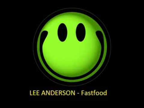 LEE ANDERSON - Fastfood