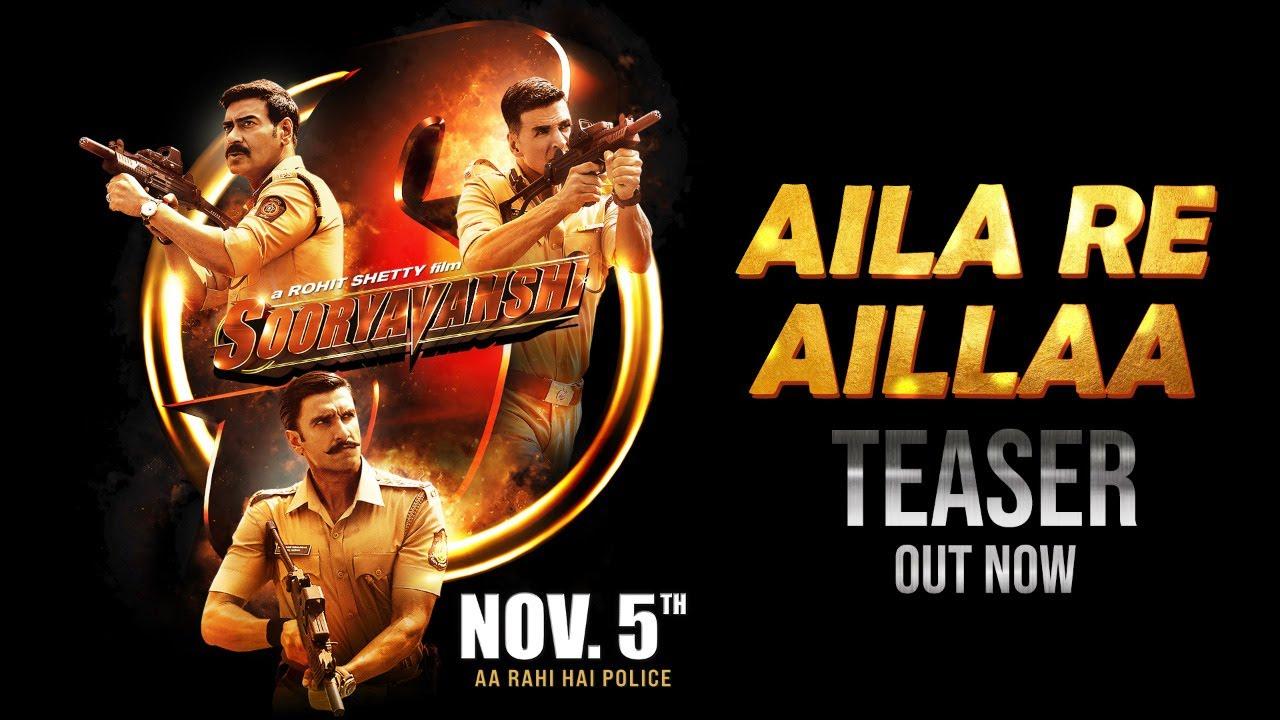 Sooryavanshi Aila Re Aillaa Teaser Song On 21st Oct | Akshay, Ajay, Ranveer, Katrina, Rohit, Tanishk