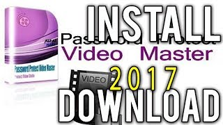 How to Downloand & Install  Video MASTER 2017