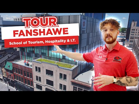 Take a tour of Fanshawe's School of Tourism, Hospitality and Information Technology !