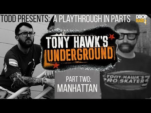 "Todd Presents: APIP-""Tony Hawk's Underground Part Two: Manhattan"""