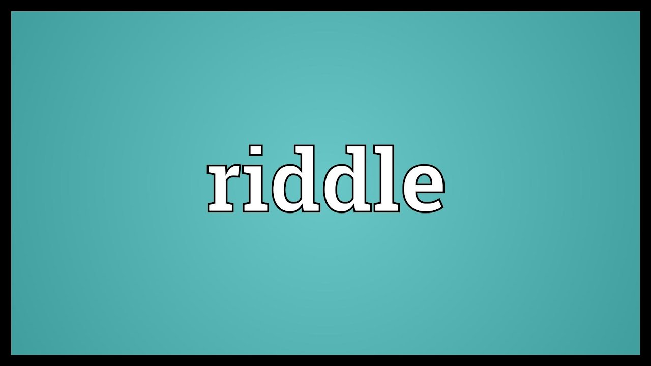 Riddle Meaning Youtube