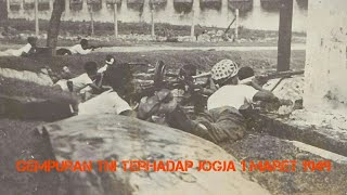 Gempuran TNI Terhadap Jogja 1 Maret 1949 (6 jam di Jogja)