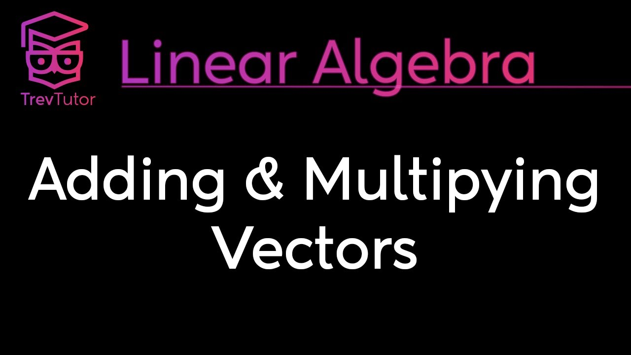 Linear Algebra For Computer Scientists 3 Vector Addition Youtube