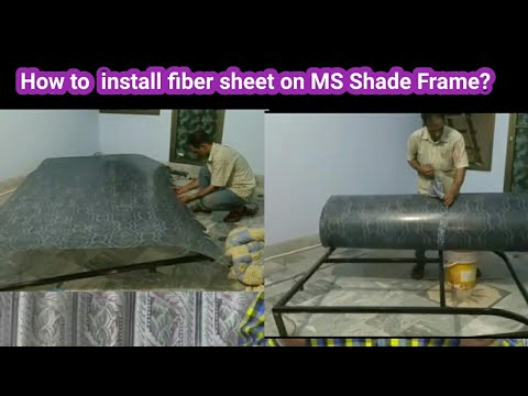 Fiberglass sheet/ How to install fiber sheet on MS Shade Frame/polyester resin sheet
