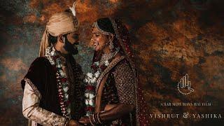 Yashika & Vishrut | Wedding Documentary | Sab Moh Maya Hai