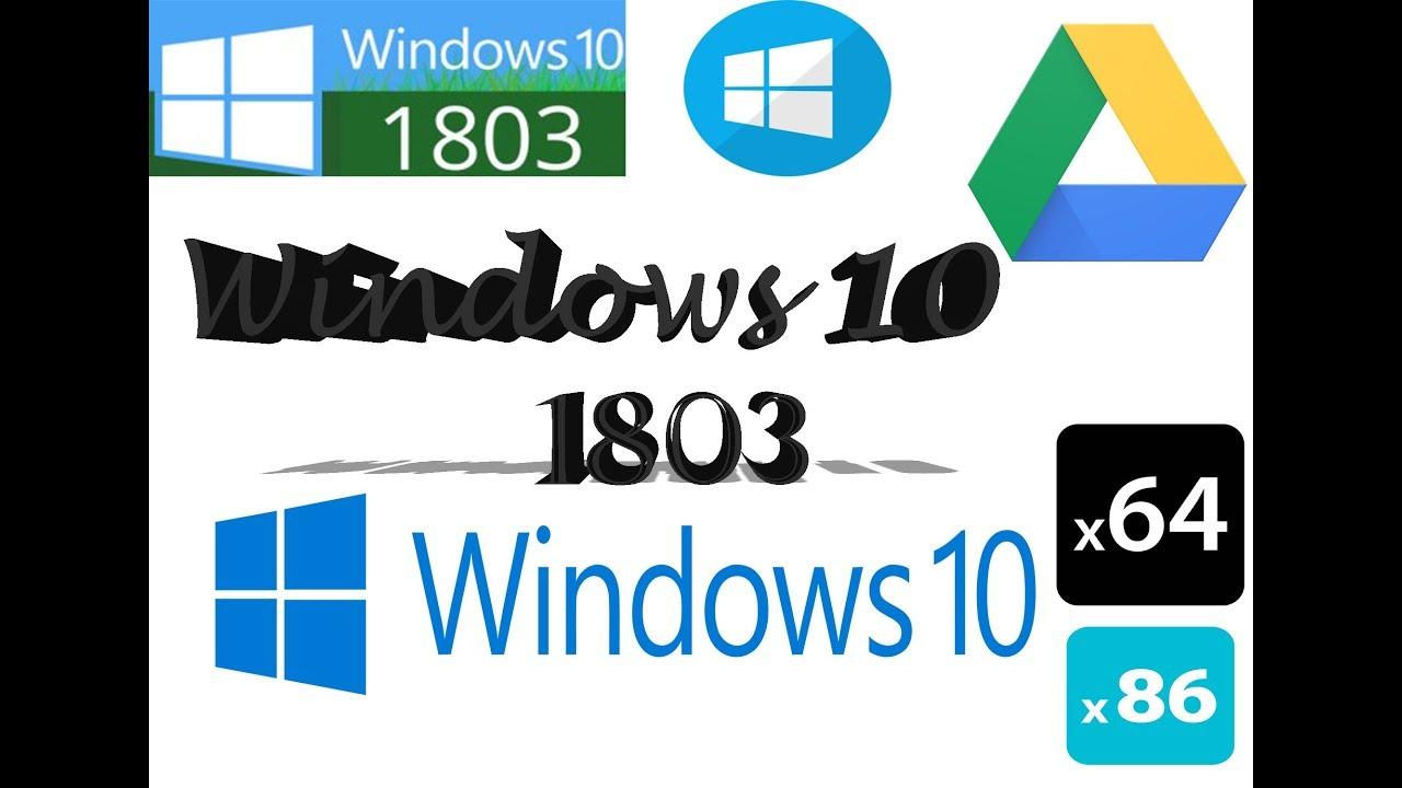 Windows 10 1803 x64 x86 All Version Google Drive - YouTube