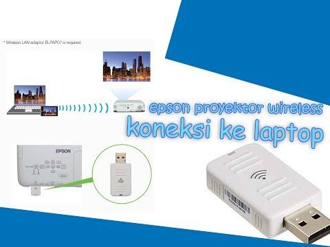 Cara Koneksi Dongle Wireless Epson Proyektor Ke Laptop (ELPAP10) Part 1