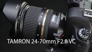Обзор Tamron 24-70mm F2.8 Di VC USD - Светосильный Объектив со Стабилизатором - Kaddr.com