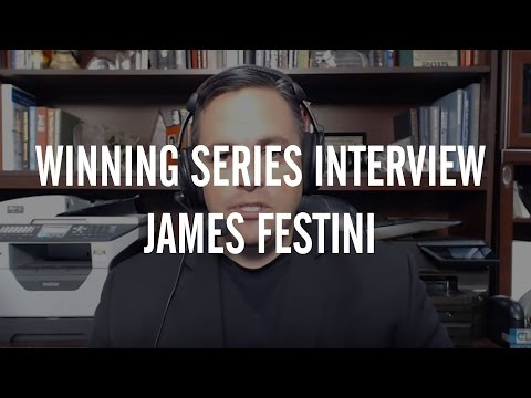 Winning Series Interviews: James Festini