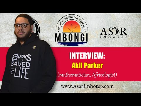 Interview: Akil Parker (mathematician, Africologist)