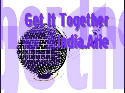 Get It Together - India.Arie