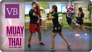 Aula de Muay Thai - Você Bonita (10/04/17)