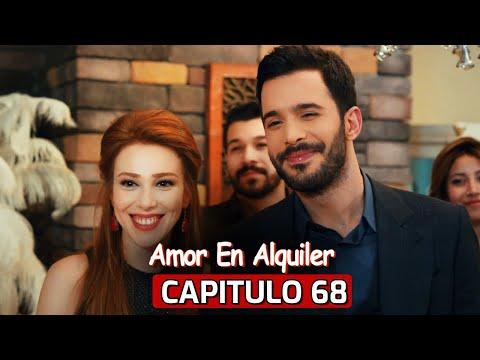 Te Alquilo Mi Amor Capitulo 68 | Kiralık Aşk