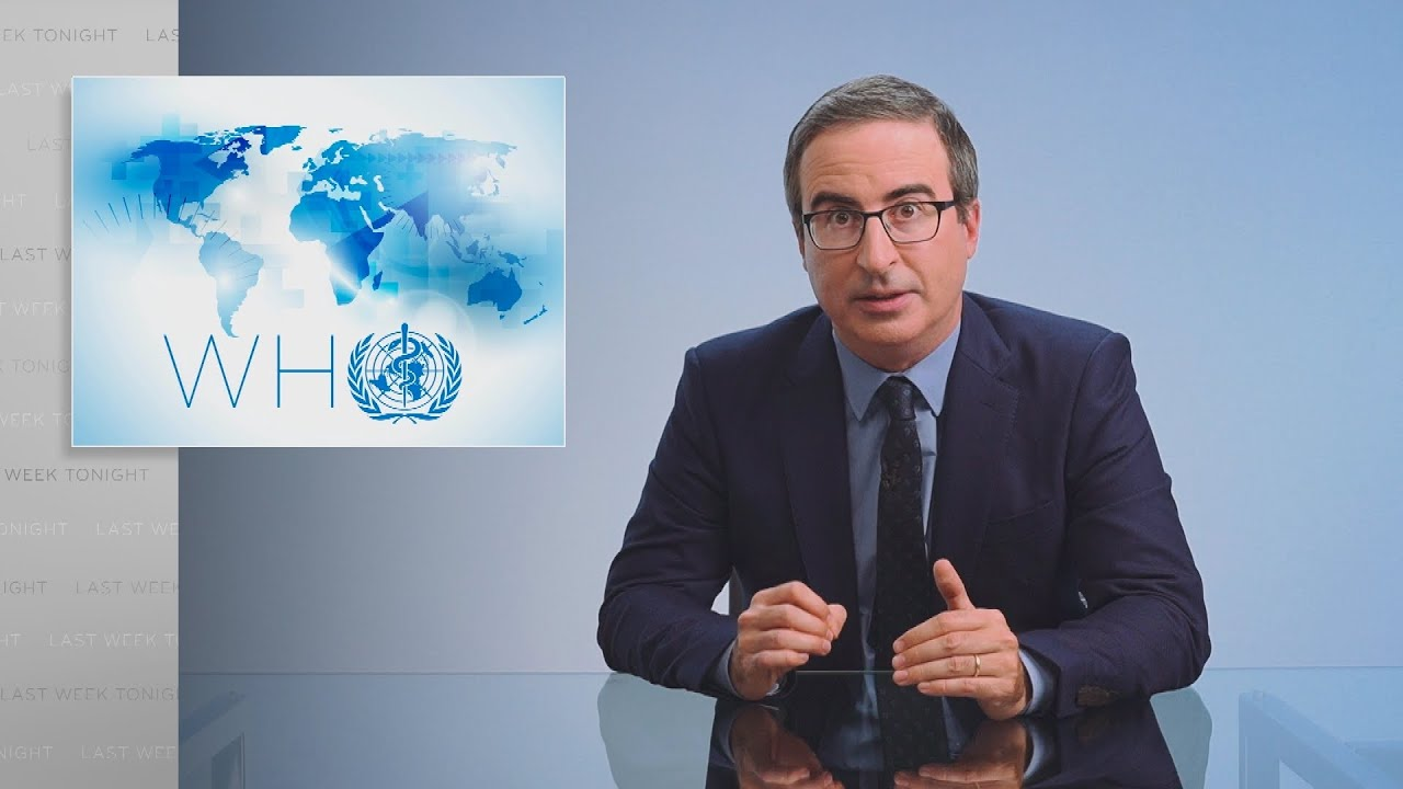 Download The World Health Organization: Last Week Tonight with John Oliver (HBO)